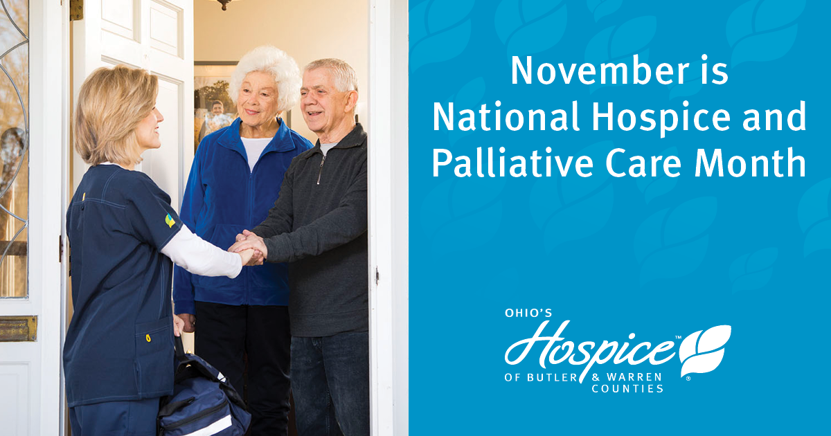 Ohio's Hospice Of Butler & Warren Counties Observes National Hospice And Palliative Care Month