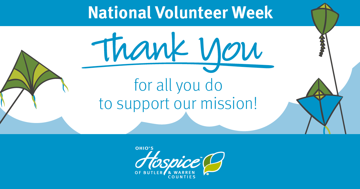 Ohio's Hospice Of Butler & Warren Counties Recognizes Volunteers During National Volunteer Week