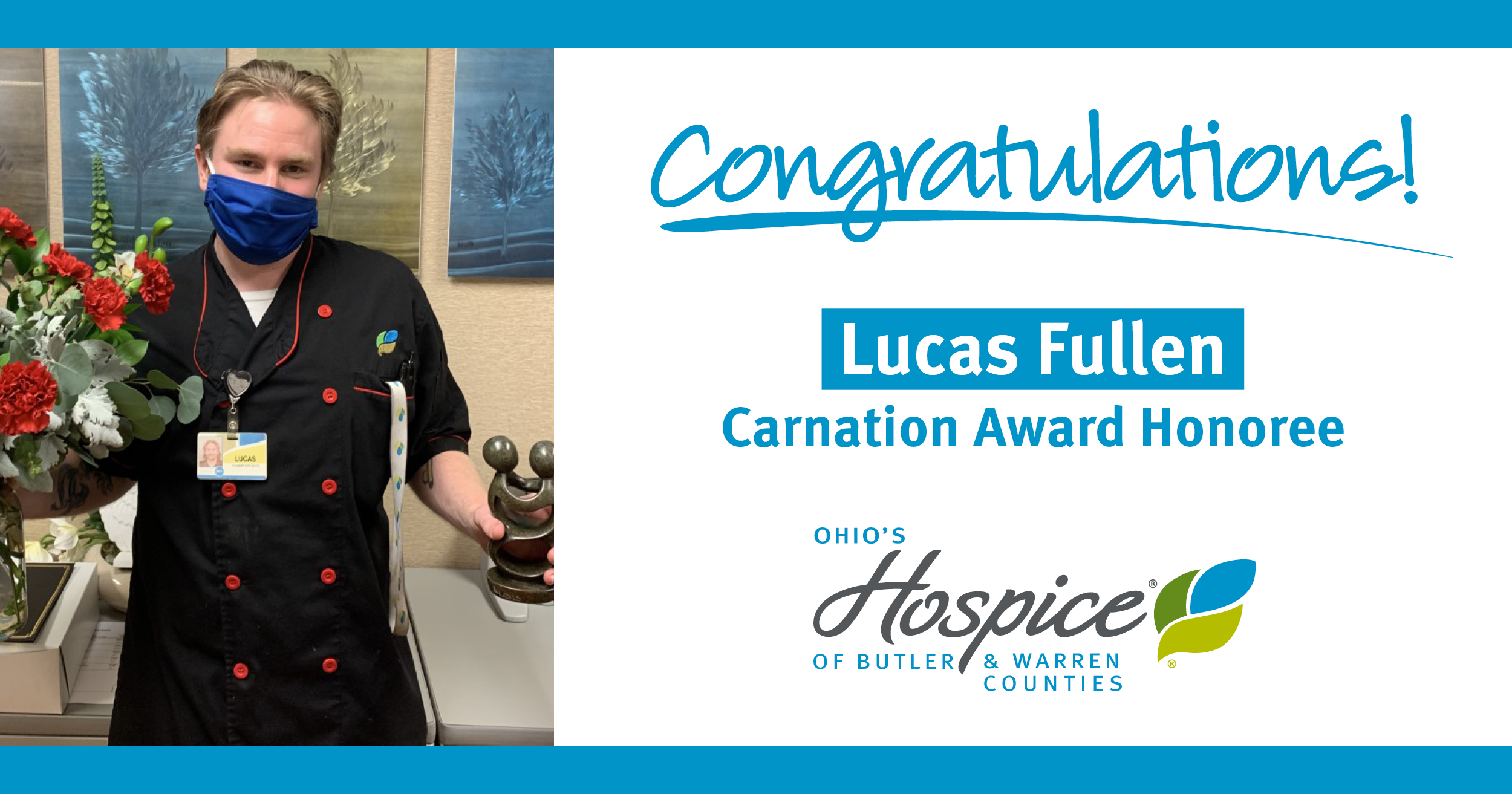Ohio's Hospice Recognizes Lucas Fullen With Carnation Award