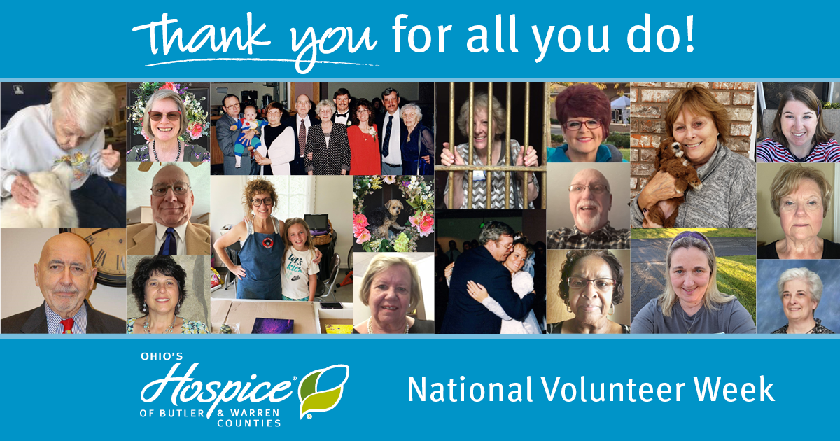 Thank You For All You Do! National Volunteer Week - Ohio's Hospice Of Butler & Warren Counties
