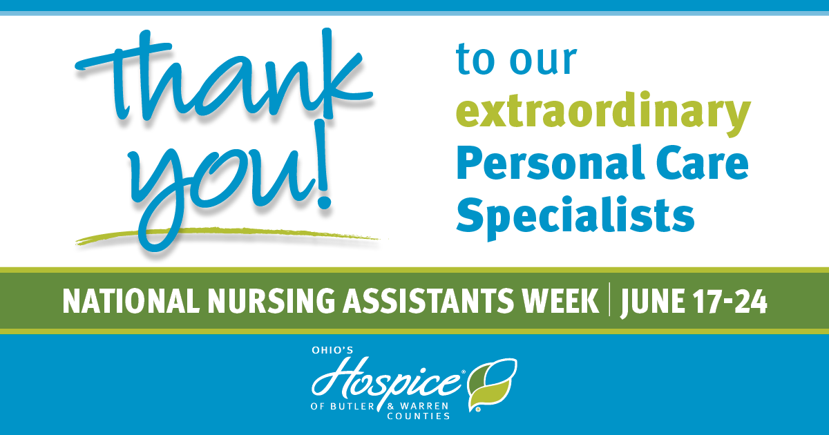 Thank You To Our Extraordinary Personal Care Specialists! - Ohio's Hospice Of Butler & Warren Counties