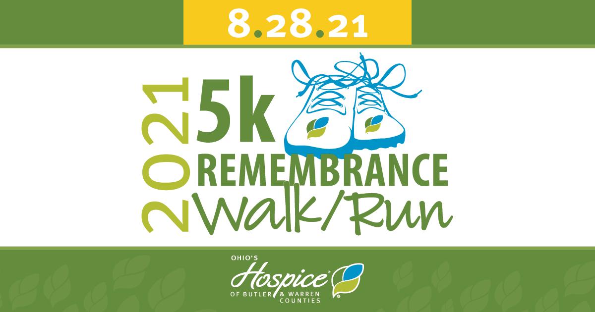2021 5k Remembrance Walk/Run - Ohio's Hospice Of Butler & Warren Counties
